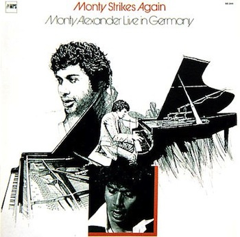 Monty Alexander Monty Strikes Again Live In Germany MPS CD 1974 2007